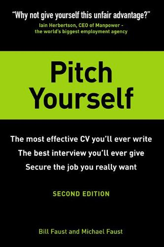 Pitch Yourself: The most effective CV you'll ever write. Stand out and sell yourself (Paperback)