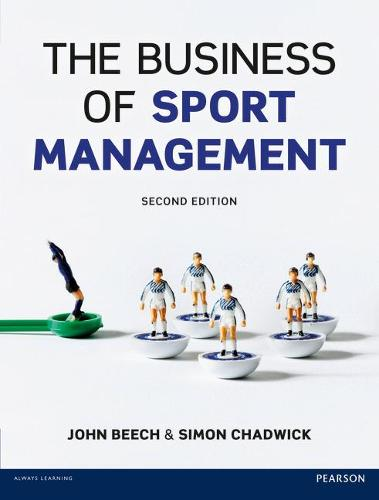 The Business of Sport Management (Paperback)