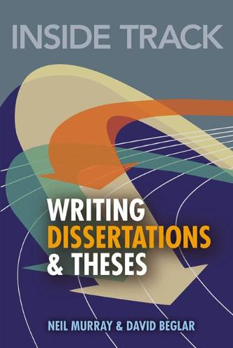 Inside Track to Writing Dissertations and Theses (Paperback)