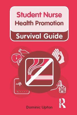 Health Promotion - Nursing and Health Survival Guides (Paperback)