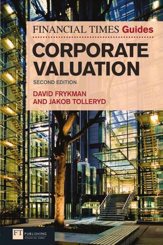 The Financial Times Guide to Corporate Valuation - The FT Guides (Paperback)