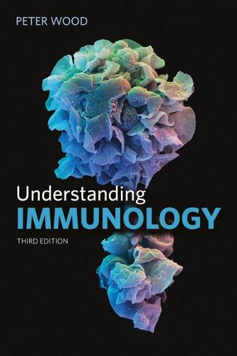 Understanding Immunology - Cell and Molecular Biology in Action (Paperback)