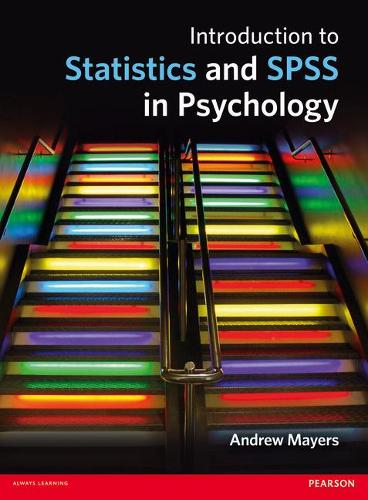 Introduction to Statistics and SPSS in Psychology (Paperback)