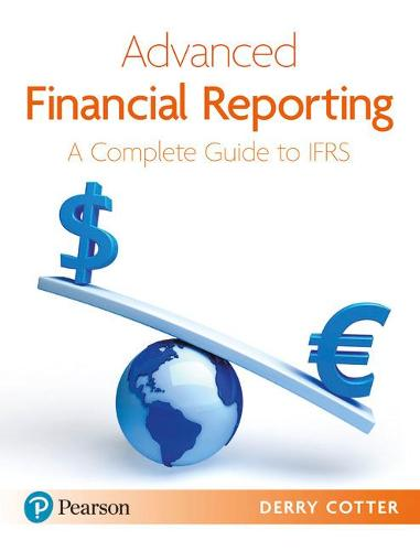 Advanced Financial Reporting: A Complete Guide to IFRS (Paperback)