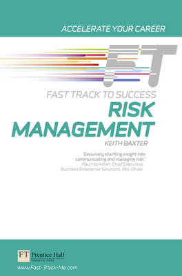 Risk Management: Fast Track to Success - Fast Track (Paperback)