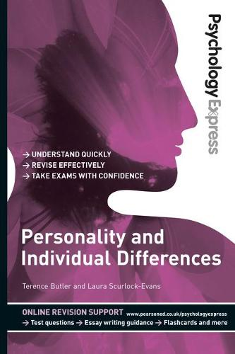 Psychology Express: Personality and Individual Differences (Undergraduate Revision Guide) - Psychology Express (Paperback)