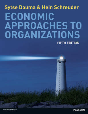 Economic Approaches to Organisations (Paperback)