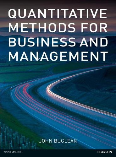 Quantitative Methods for Business and Management (Paperback)