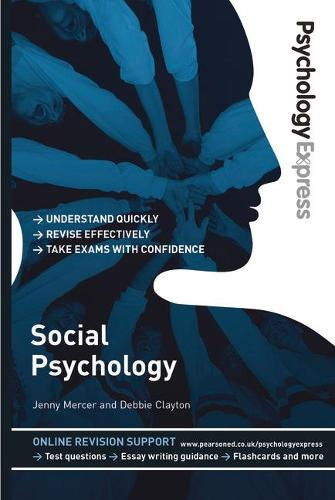 Psychology Express: Social Psychology - Psychology Express (Paperback)