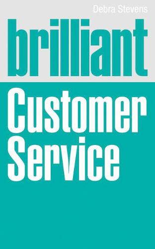 Brilliant Customer Service - Brilliant Business (Paperback)