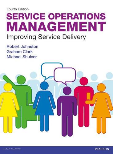 Service Operations Management: Improving Service Delivery (Paperback)