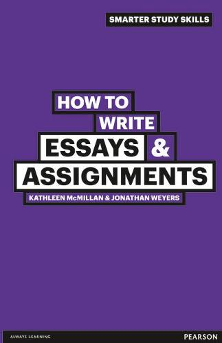 How to Write Essays & Assignments - Smarter Study Skills (Paperback)