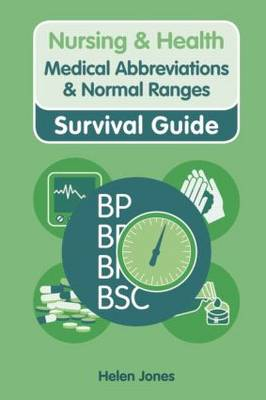 Medical Abbreviations and Normal Ranges - Nursing and Health Survival Guides (Paperback)