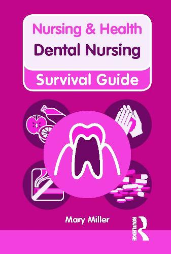 Dental Nursing - Nursing and Health Survival Guides (Paperback)