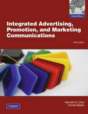 Integrated Advertising, Promotion and Marketing Communications with MyMarketingLab