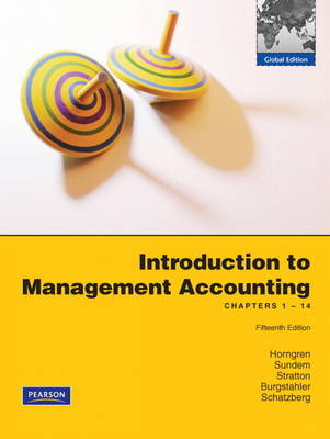 Introduction to Management Accounting: Ch's 1-14 (Paperback)