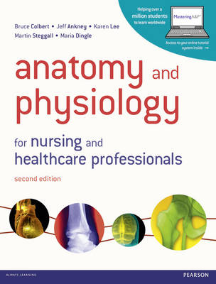 Anatomy and Physiology for Nursing and Healthcare Professionals (Paperback)