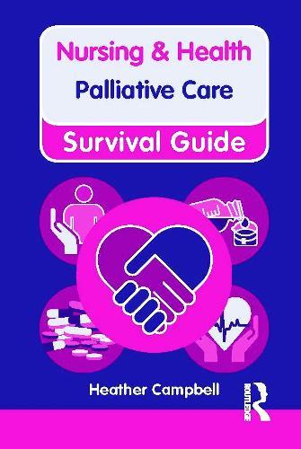 Palliative Care - Nursing and Health Survival Guides (Paperback)