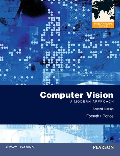 Computer Vision: A Modern Approach: International Edition (Paperback)