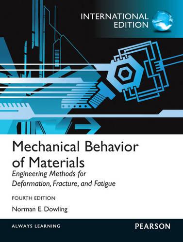 Mechanical Behavior of Materials: International Edition (Paperback)