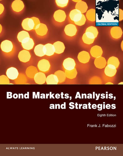 Bond Markets, Analysis and Strategies Global Edition (Paperback)