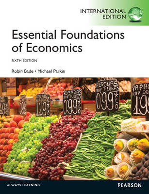 Essential Foundations of Economics Plus MyEconLab with Pearson Etext