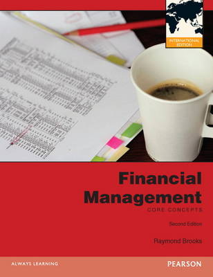 Financial Management with MyFinanceLab: Core Concepts