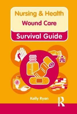 Wound Care - Nursing and Health Survival Guides (Paperback)