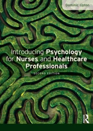 Introducing Psychology for Nurses and Healthcare Professionals (Paperback)