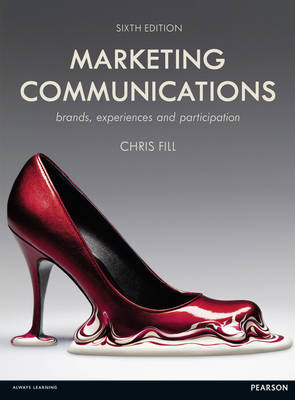 Marketing Communications: brands, experiences and participation (Paperback)