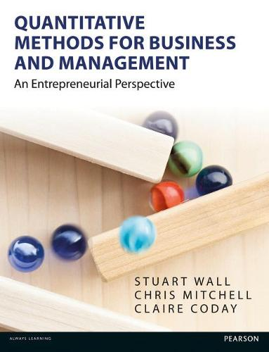 Quantitative Methods for Business and Management: An Entrepreneurial Perspective (Paperback)
