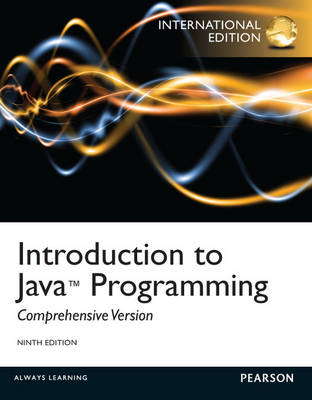 Introduction to Java Programming, Comprehensive Version with MyProgrammingLab