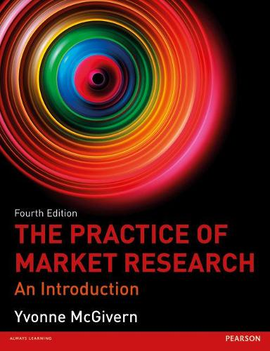 The Practice of Market Research: An Introduction (Paperback)