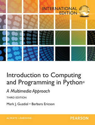 Introduction to Computing and Programming in Python: International Edition (Paperback)