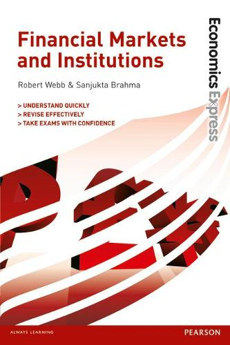 Economics Express: Financial Markets and Institutions (Paperback)