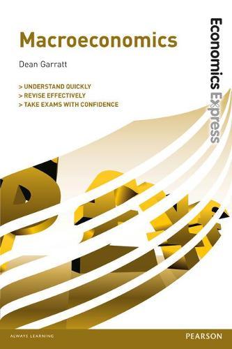 Economics Express: Macroeconomics (Paperback)
