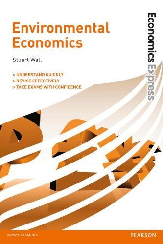Economics Express: Environmental Economics (Paperback)