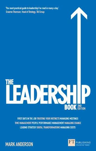 The Leadership Book: How to Deliver Outstanding Results (Paperback)