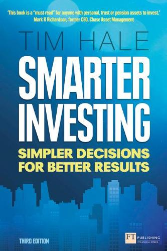 Smarter Investing 3rd edn: Simpler Decisions for Better Results - Financial Times Series (Paperback)
