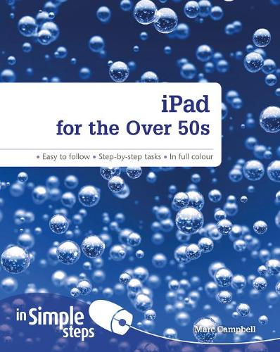 iPad for the Over 50s In Simple Steps (Paperback)