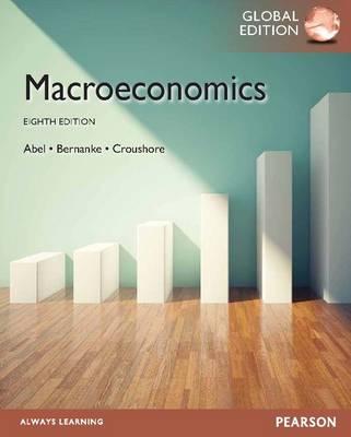 Macroeconomics, plus MyEconLab with Pearson eText, Global Edition