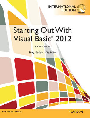 Starting Out With Visual Basic: International Edition