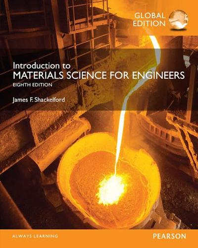 Introduction to Materials Science for Engineers, Global Edition (Paperback)