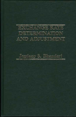 Exchange Rate Determination and Adjustment. (Hardback)