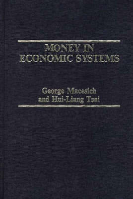 Money in Economic Systems (Hardback)