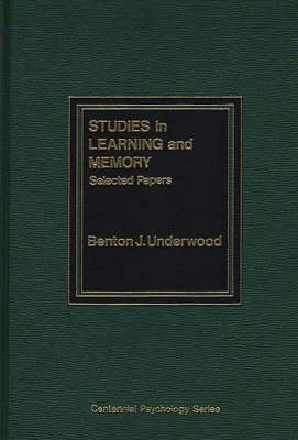 Studies in Learning and Memory: Selected Papers (Hardback)