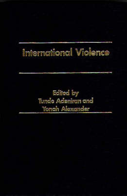 International Violence - Praeger Security International (Hardback)