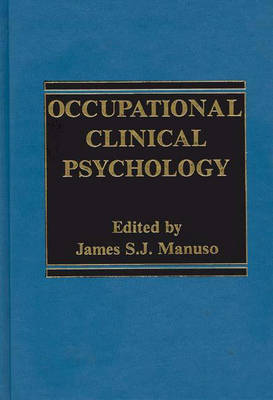 Occupational Clinical Psychology (Hardback)