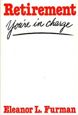 Retirement: You're in Charge! (Hardback)