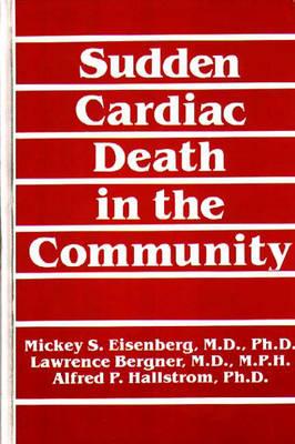 Sudden Cardiac Death in the Community (Hardback)